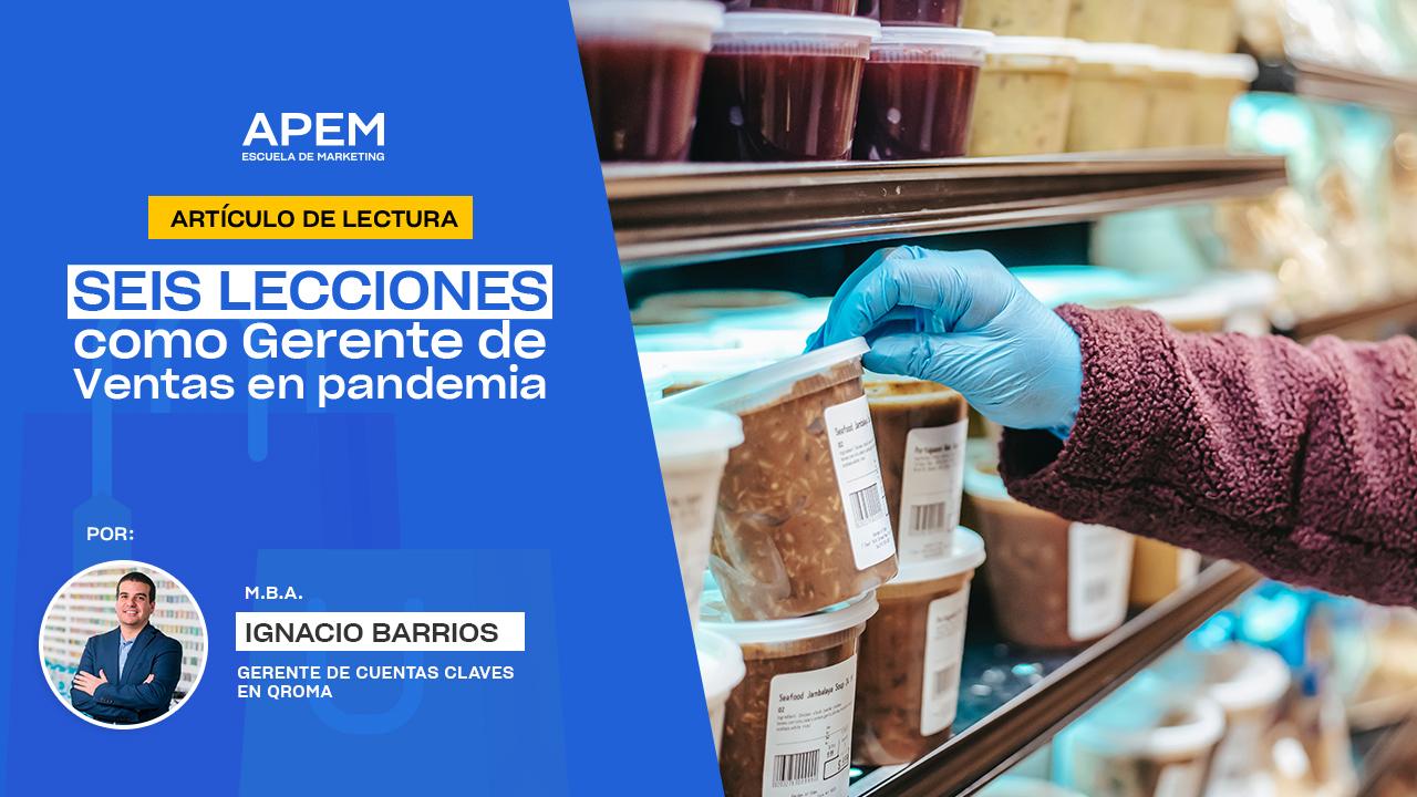 Seis lecciones como Gerente de Ventas en pandemia